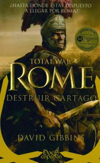 Total War: Rome. Destruir Cartago (12 espadas)