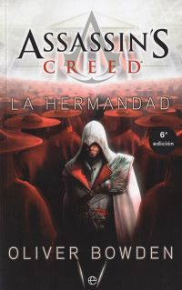 Assassin´s Creed II. La hermandad (Bolsillo)